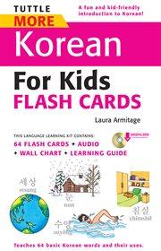Tuttle More Korean for Kids Flash Cards
