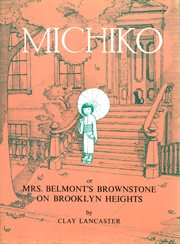 Michiko or Mrs. Belmont's Brownstone on Brooklyn Heights cover image