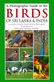 A Photographic Guide to the Birds of Sri Lanka & India