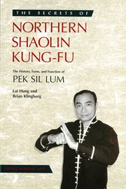 The Secrets Of Northern Shaolin Kung-fu