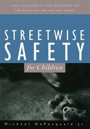 Streetwise Safety For Children