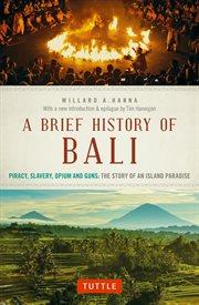 A Brief History of Bali