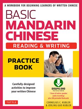 Cover image for Basic Mandarin Chinese - Reading & Writing Practice Book
