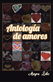 Antologa̕ De Amores