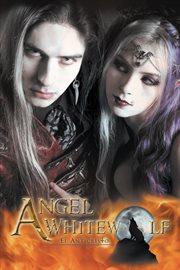 Angel whitewolf