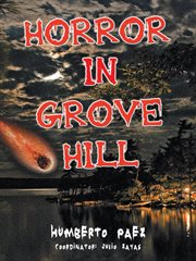 Horror in grove hill cover image