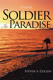 Soldier in paradise. A Novel cover image