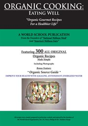 Organic cooking : eating well cover image