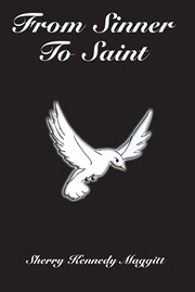 From sinner to saint cover image