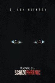 Memowars of a schizophrenic cover image