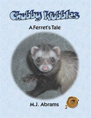 Chubby Wubbles : a ferret's tale cover image