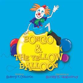 Cover image for Bongo & The Yellow Balloon