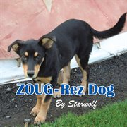 Zoug-rez Dog
