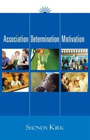 Association Determination Motivation