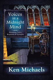 Voices in a midnight mind. Haunting Tales, Requiems and Epitaphs cover image