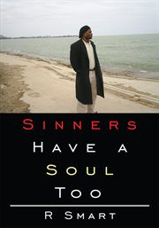 Sinners Have A Soul Too