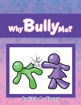 Cover image for Why Bully Me?