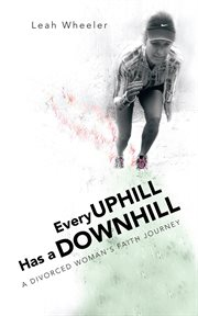 Every Uphill Has A Downhill