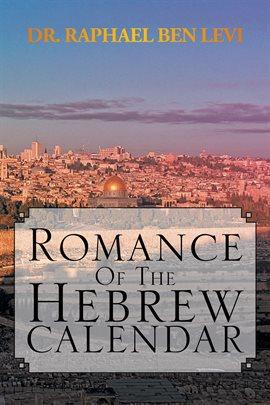 Romance of the Hebrew Calendar — Kalamazoo Public Library