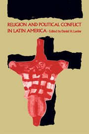 Religion and Political Conflict in Latin America