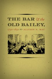 The bar and the Old Bailey, 1750-1850 cover image