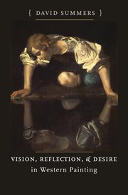 Vision, Reflection and Desire in Western Painting