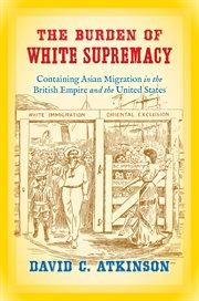 The Burden of White Supremacy