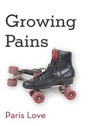 Growing pains : sex, lies, and deception cover image