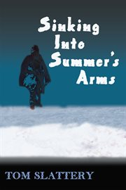 Sinking into summer's arms cover image