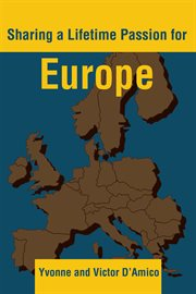 Sharing A Lifetime Passion for Europe