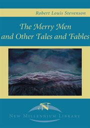 The merry men, and other tales and fables : Strange case of Dr. Jekyll and Mr. Hyde cover image