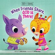 When friends share, god is there! cover image
