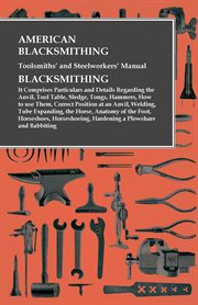 A Practical Workshop Companion for Tin, Sheet Iron, and Copper Plate Workers