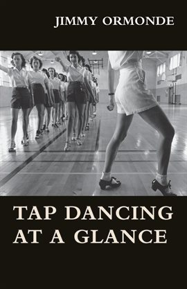 Cover image for Tap Dancing at a Glance