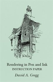 Rendering in pen and ink : instruction paper cover image