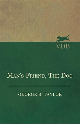 Cover image for Man's Friend, The Dog