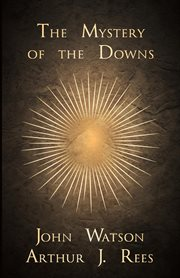 The Mystery Of The Downs