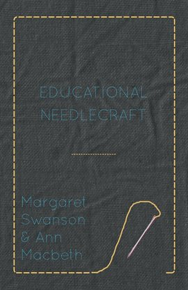Cover image for Educational Needlecraft