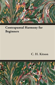Contrapuntal Harmony for Beginners