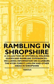 Rambling in shropshire. A Collection of Historical Walking Guides and Rambling Experiences - Inc cover image