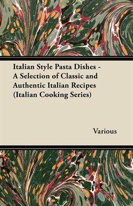 Italian Style Pasta Dishes