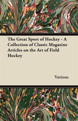 The Great Sport of Hockey