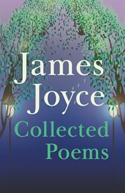 James Joyce - Collected Poems cover image