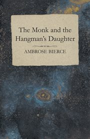 The monk and the hangman's daughter cover image