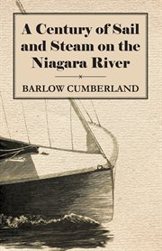 Century of Sail and Steam on the Niagara River