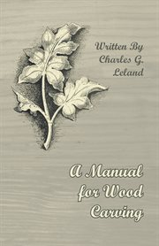 Manual for Wood Carving