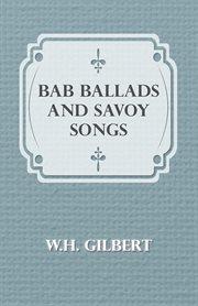 Bab Ballads And Savoy Songs