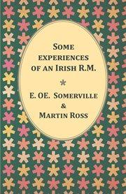 Some Experiences of An Irish R.M