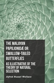 Malayan Papilionid̆ or Swallow-tailed Butterflies cover image