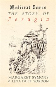 Story of Perugia (Medieval Towns Series)